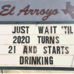 Meme: Just wait til 2020 turns 21 and starts drinking